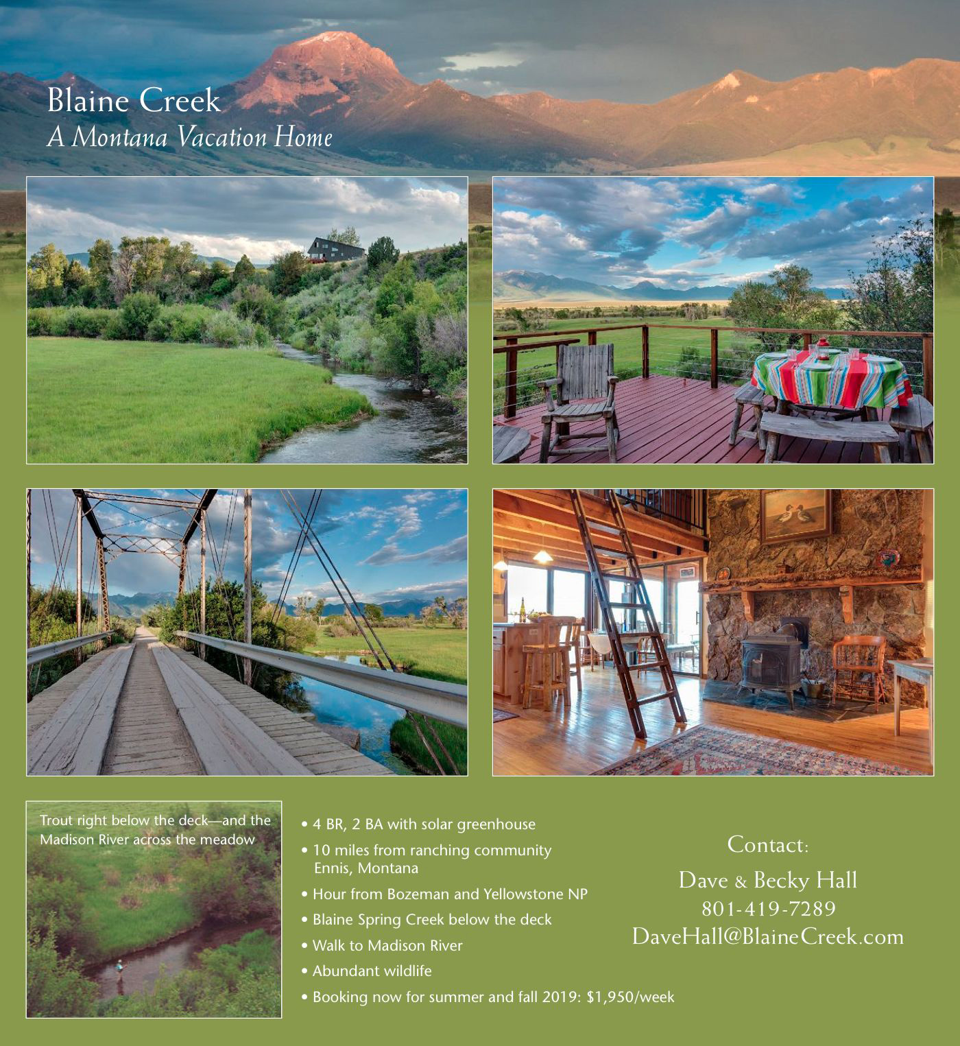 Blaine Creek - A Montana Vacation Home